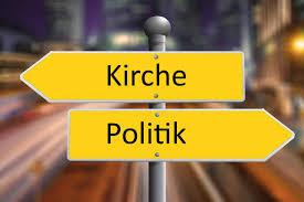 """""""Die"""" Kirche und """"die"""" Politik"""